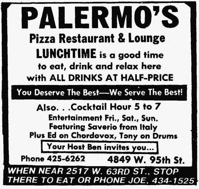 Palermo's 4849 W. 95th (Your Host Ben) with Palermo's 2517 W. 63rd (Joe) - Suburbanite Economist, April 23, 1975