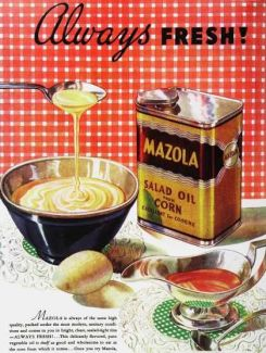 Mazola Oil. Source: Pinterest