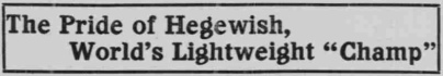 Battling Nelson, Pride of Hegewisch - Lake County TImes July 6, 1908 – Version 3