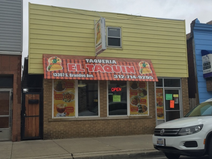 Taqueria El Taquin - Brandon Avenue - Pudgy's Pizza, Hegewisch - Chicago Pizza Hound