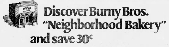 "Burny Bros. ""Neighborhood Bakery"" - Chicago Tribune, April 11, 1974"